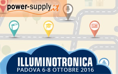 ILLUMINOTRONICA 2016: Power-Supply al padigilione 11 Stand D03