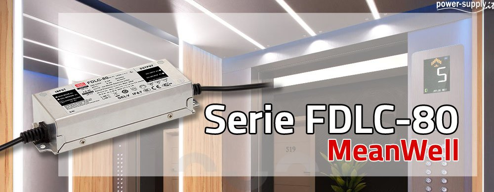 Nuovo Alimentatore LED FDLC-80 MeanWell a 80W