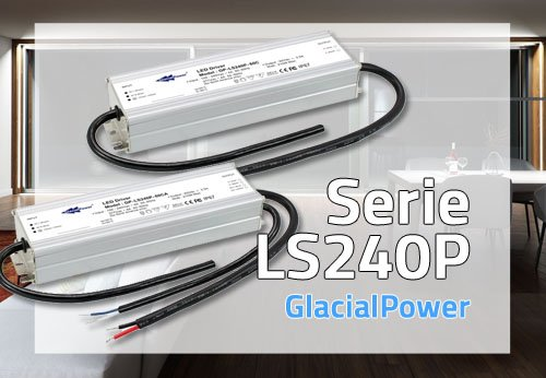 Nuova serie di Alimentatori LED LS240P con Dimming 3 in 1